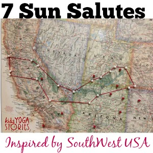 7 Sun Salute yoga sequences inspired by SouthWest USA >> Kids Yoga Stories