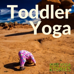 How to Get Started with Toddler Yoga | Kids Yoga Stories