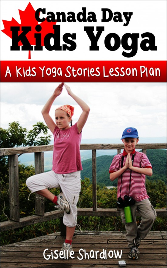Canada Day Kids Yoga Lesson Plan by Kids Yoga Stories