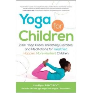 Yoga for Children book by Lisa Flynn of ChildLight Yoga