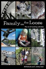 family on the loose by bill richards and ashley steel