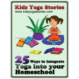 25 ways to integrate yoga in your homeschool | Kids Yoga Stories
