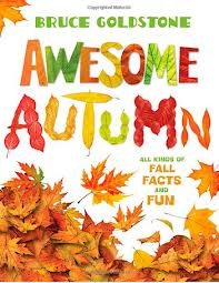 awesome autumn, by bruce goldstone