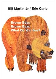 brown bear brown bear by bill martin jr and eric carle