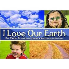 i love our earth by bill martin jr