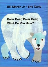 polar bear polar bear by bill martin jr and eric carle