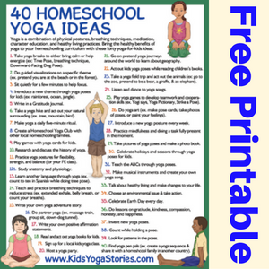 40 ways to integrate yoga in your home school + free printable| Kids Yoga Stories