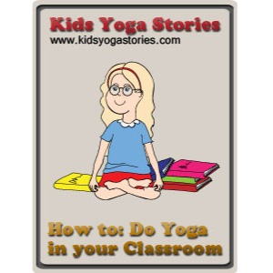 How to do Yoga in your Classroom | Kids Yoga Stories