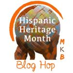 Hispanic Heritage Month Blog Hop and Giveaway
