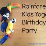 Rainforest Kids Yoga Birthday Party