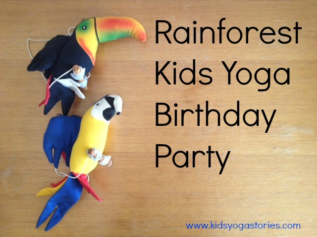 Rainforest Kids Yoga Birthday Party