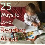25 Ways to Love Reading Aloud