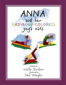 Anna and her Rainbow Colored Yoga Mats | by Kids Yoga Stories