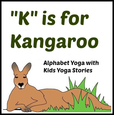 alphabet yoga k is for kangaroo