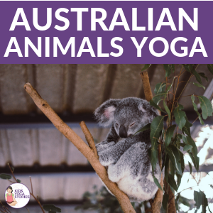 australian animal yoga poses for kids | Kids Yoga Stories