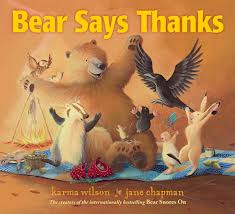 Bear Says Thanks | by Karma Wilson