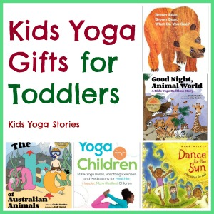 10 Kids Yoga Gfits for Toddlers | Kids Yoga Stories