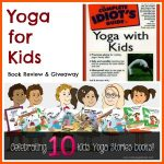 Yoga for Kids Book Review and Giveaway
