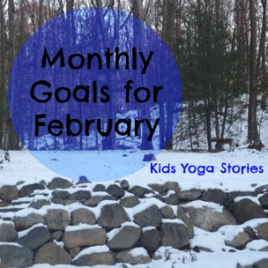 SMART Goals for February by Kids Yoga Stories