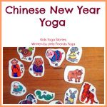 Chinese New Year Yoga >> Kids Yoga Stories
