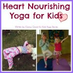 Heart Yoga Class for Kids for Valentine's Day on Kids Yoga Stories