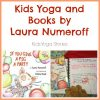 Kids Yoga and Books - Laura Numeroff