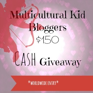Valentine's Day $150 Cash Giveaway by Multicultural Kid Bloggers