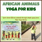 African Animals Yoga
