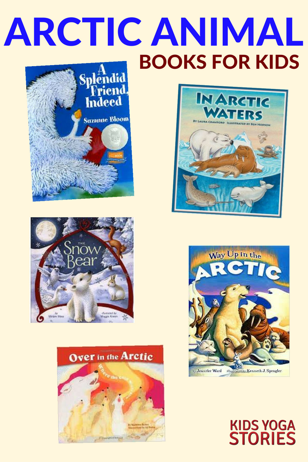 Our favorite Arctic Animal Books for Kids | Kids Yoga Stories