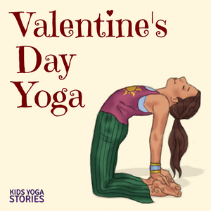 18 Heart-Opening Valentine's Day Yoga Poses | Kids