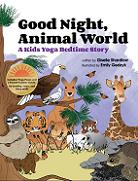 Kids Yoga Bedtime Book by Kids Yoga Stories titled Good Night, Animal World