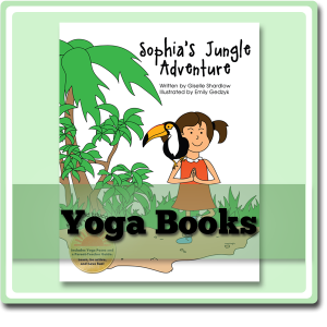 Yoga stories for kids written by Giselle Shardlow of Kids Yoga Stories