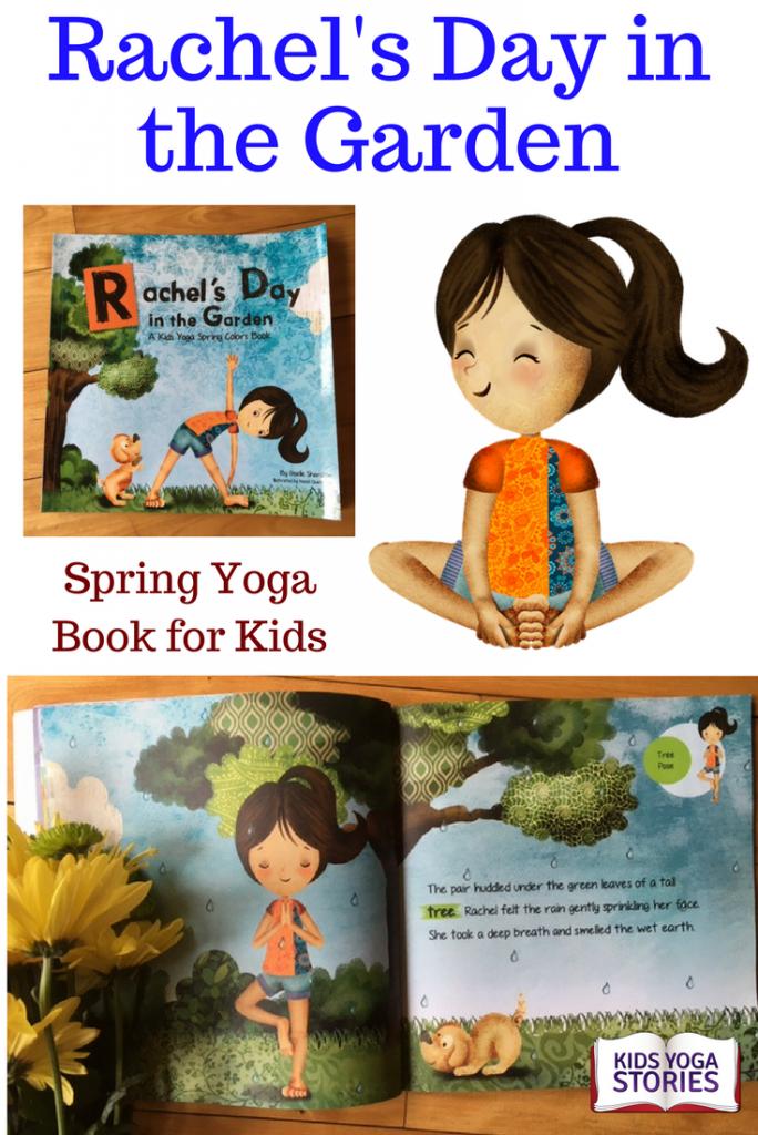 Award-winning Rachel's Day in the Garden spring yoga book for kids | Kids Yoga Stories