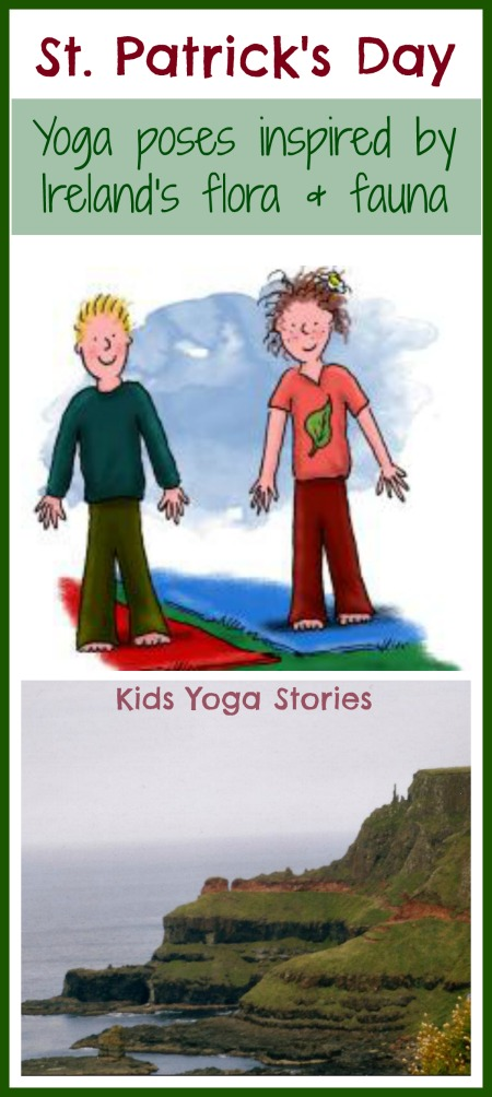 St. Patrick's Day - Yoga poses inspired by Ireland's flora and fauna on Kids Yoga Stories