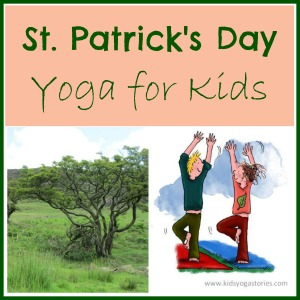 St. Patrick's Day Yoga sequence by Kids Yoga Stories
