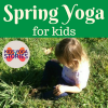 Yoga for Spring: yoga poses for kids to celebrate spring | Kids Yoga Stories