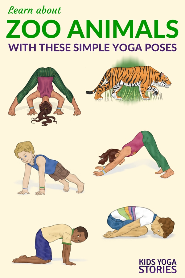 Yoga Poses And Names For Kids 5 Zoo Yoga Poses for K...