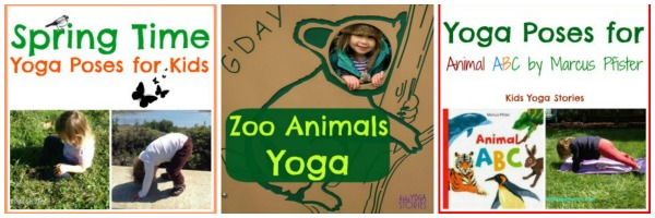 Three yoga sequences for April (Spring, Alphabet, and Zoo Animals)on Kids Yoga Stories