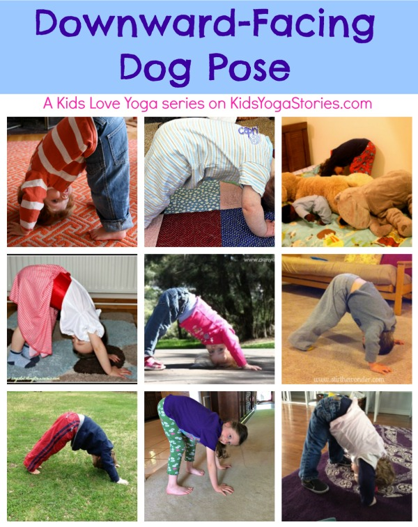 Downward-Facing Dog Pose - A Kids Love Yoga series on Kids Yoga Stories