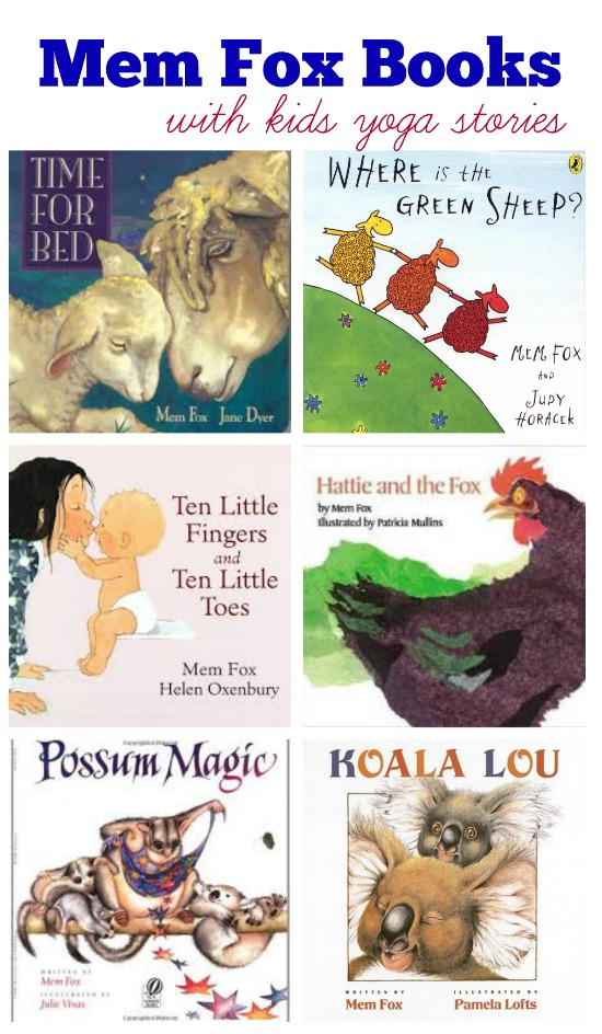 Mem Fox Books recommended by Kids Yoga Stories for this month's Virtual Book Club for Kids