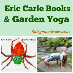 "Garden Yoga poses for kids inspired by Eric Carle books >> Kids Yoga Stories"" width=""300″ height=""300″></a></figure><a href="