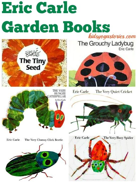 Eric Carle Books And Garden Yoga Kids Yoga Stories Yoga Books Yoga Cards And Yoga Poses
