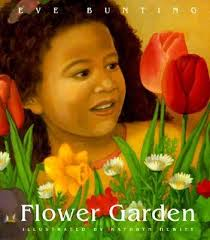Flower Garden Book by Eve Bunting
