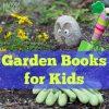 15 Garden Books for Kids   Kids Yoga Stories