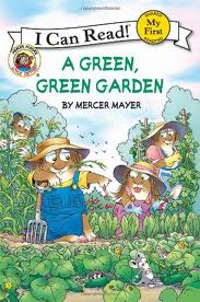 A Green, Green Garden book by Mercer Mayer