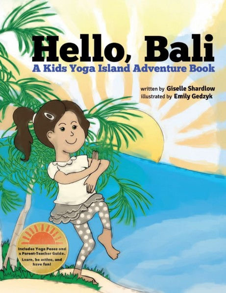 Yoga book for toddlers: Hello, Bali by Kids Yoga Stories