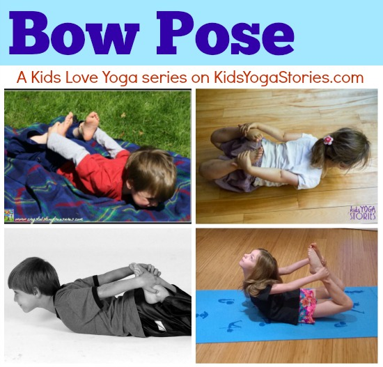 Bow Pose pictures -- A Kids Love Yoga series on Kids Yoga Stories
