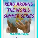 Multicultural Books: A Read Around the World Series