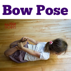 Pictures of children in How to do Bow Pose >> a Kids Love Yoga monthly series on Kids Yoga Stories