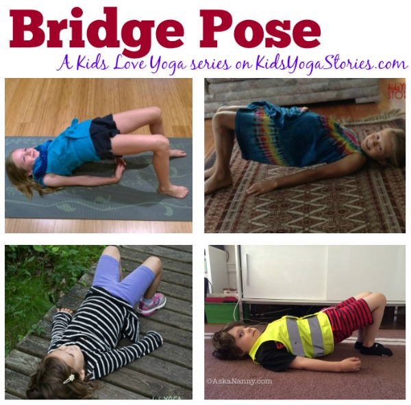 How to do Bridge Pose: A Kids Love Yoga series on KidsYogaStories.com